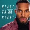 Product Image: Philip White - Heart To Heart
