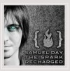 Product Image: Samuel Day - The Spark Rechatged