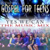 Product Image: Vy Higginsen's Gospel For Teens Choir - Yes We Can (The Music Mix)