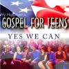 Product Image: Vy Higginsen's Gospel For Teens  - Yes We Can
