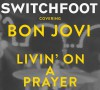 Switchfoot - Living On A Prayer