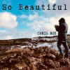 Product Image: Chris Roe - So Beautiful/Awaken (Francis Remix)