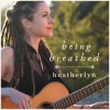 Product Image: Heatherlyn - Being Breathed EP