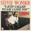 Product Image: Stevie Wonder - I Just Called To Say I Love You