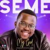 Product Image: Seme - My God