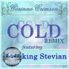 Product Image: King Stevian - Cold Remix ftg Corinne Crimson