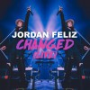 Product Image: Jordan Feliz - Changed (Live)