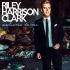 Product Image: Riley Harrison Clark - Welcome To Me