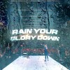 Product Image: Planetshakers - Rain Your Glory Down