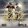 Product Image: Jmiah, Tripple M - Make Them Believe