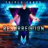 Product Image: Triple Thr33 - Resurrection