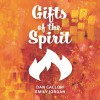 Product Image: Dan Callow & Emily Jordan - Gifts Of The Spirit