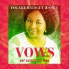 Product Image: Folake Bridget Idowu - Vows (My Heart To Him)