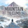 Product Image: The Churchmen - A Mountain To Climb