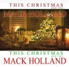 Product Image: Mack Holland - This Christmas (For You)