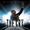 Product Image: William McDowell - The Cry: A Live Worship Experience