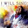 Product Image: T J Dairo - I Will Sing