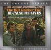 Product Image: Bill Gaither Trio - Because He Lives