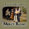 Product Image: The Churchmen - Mercy Road