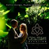 Product Image: Nigel Cameron & Julie Cameron-Hall - Celtish Devotion: Celtic Songs, Hymns & Prayers