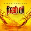 Product Image: Diana Hamilton - Fresh Oil
