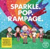 Rend Collective  - Sparkle. Pop. Rampage