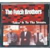 Product Image: The Futch Brothers - Takin' It To The Streets