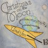 Product Image: Chad Marvin - Christmas On The Moon
