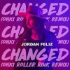 Product Image: Jordan Feliz - Changed (Ohki Roller Rink Remix)
