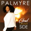 Product Image: Palmyre Seraphin - God On My Side