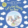 Product Image: Michael W Smith - Let's Get Ready For Bed