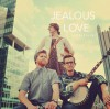 Product Image: Aly Aleigha - Jealous Love