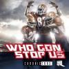 Product Image: Derek Minor - Who Gon Stop Us