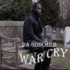 Product Image: Da GodChild - War Cry
