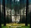 Product Image: CalledOut Music - God Like You