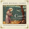 Product Image: John Michael Talbot And The Monks From Little Portion Hermitage - Chant From The Hermitage