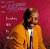 Product Image: Donald Malloy - Everythig Will Be Alright