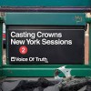Product Image: Casting Crowns - Voice Of Truth (New York Sessions)