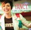 Yancy - O Come, O Come Emmanuel