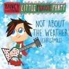 Yancy And Friends - Little Praise Party: Not About The Weather (Christmas)