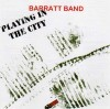 Product Image: Barratt Band - Playing In The City (re-mastered)