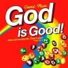 Product Image: Carmel Music - God Is Good!