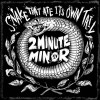 Product Image: 2Minute Minor - The Snake That Ate Its Own Tail