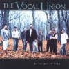 Product Image: The Vocal Union - We've Got To Sing