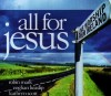 Product Image: Robin Mark, Kathryn Scott, Eoghan Heaslip - All For Jesus: Live Worship From Ireland