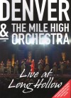 Product Image: Denver & The Mile High Orchestra - Live At Long Hollow