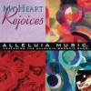 Product Image: Alleluia Music - My Heart Rejoices