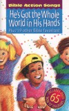 Product Image: Bible Action Songs - He's Got The World In His Hands