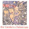 Various - The Broken Christmas