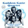 Product Image: The Golden Gate Quartet - Golden Years (1949-1952)